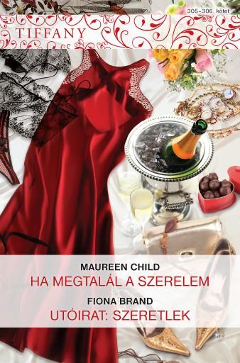 Tiffany 305–306. kötet - Ekönyv - Maureen Child, Fiona Brand