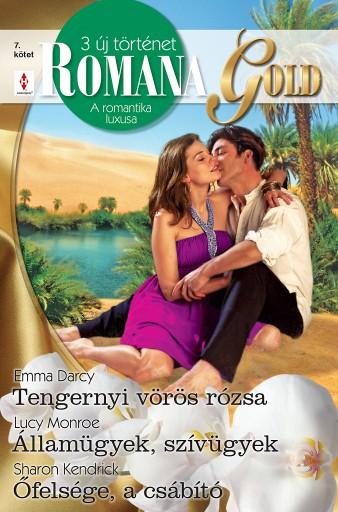 Romana Gold 7. kötet - Ekönyv - Emma Darcy, Lucy Monroe, Sharon Kendrick