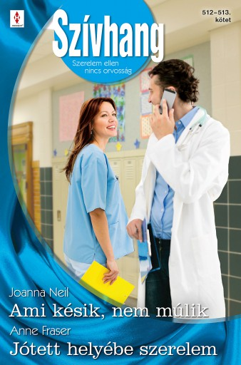 Szívhang 512–513. - Ekönyv - Joanna Neil, Anne Fraser