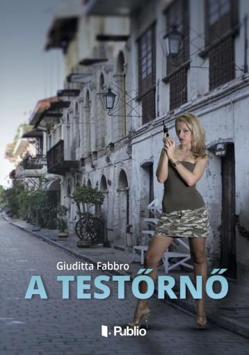 A testőrnő - Ekönyv - Giuditta Fabbro
