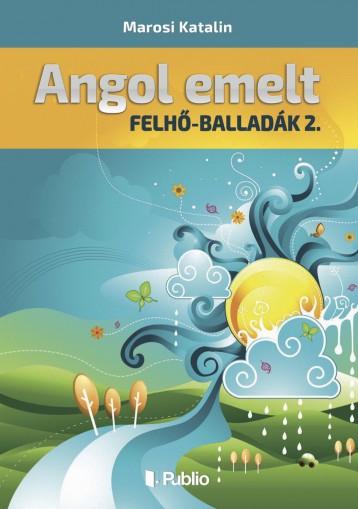 Angol emelt - Ekönyv - Marosi Katalin