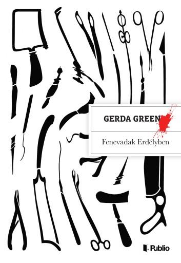 Fenevadak Erdélyben - Ekönyv - Gerda Green