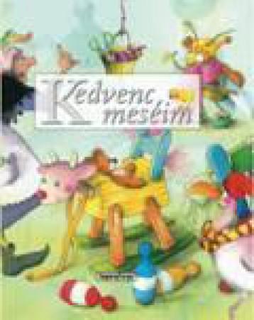 Kedvenc meséim - Mesetár - Ebook - NAPRAFORGÓ KÖNYVKIADÓ