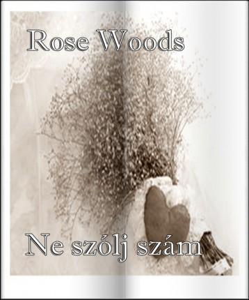 Ne szólj szám - Ekönyv - Rose Woods