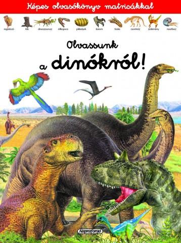 Képes olvasókönyv matricákkal - Olvassunk a dinókról! - Ekönyv - Napraforgó Kiadó