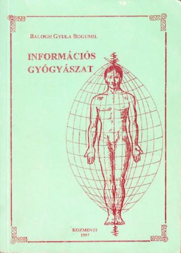 Információs gyógyászat - Ebook - Balogh Gyula Bogumil