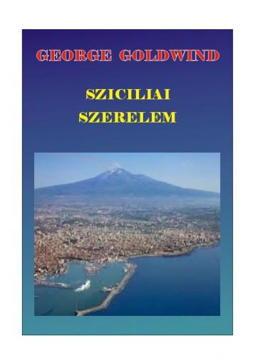 Szicíliai szerelem - Ekönyv - George Goldwind