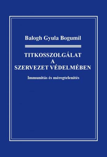 Titkosszolgálat a szervezet védelmében - Ekönyv - Balogh Gyula Bogumil