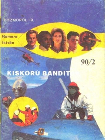 Kiskorú banditák - Ekönyv - Nemere István