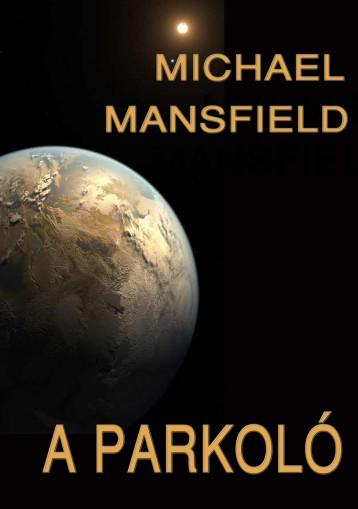 A parkoló - Ekönyv - Michael Mansfield