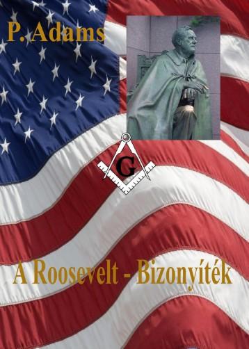 A Roosevelt - Bizonyíték - Ekönyv - P. Adams