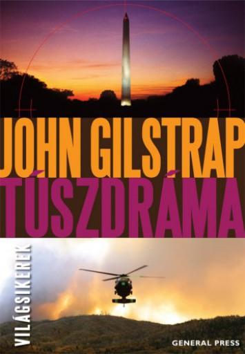 Túszdráma - Ekönyv - John Gilstrap