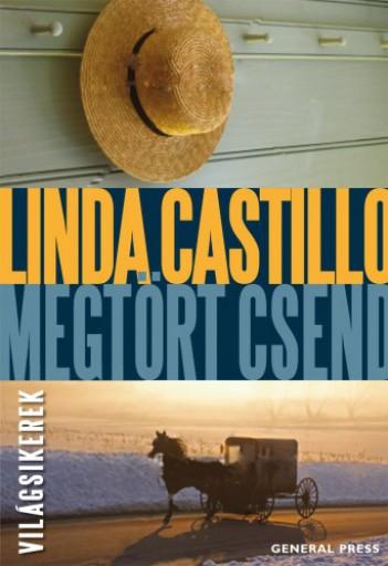 Megtört csend - Ekönyv - Linda Castillo