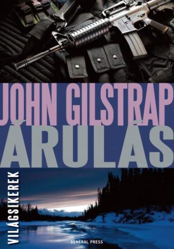 Árulás - Ebook - John Gilstrap