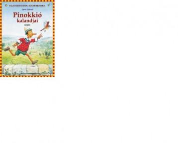 PINOKKIÓ KALANDJAI - KLASSZIKUSOK KISEBBEKNEK - Ekönyv - CARLO COLLODI