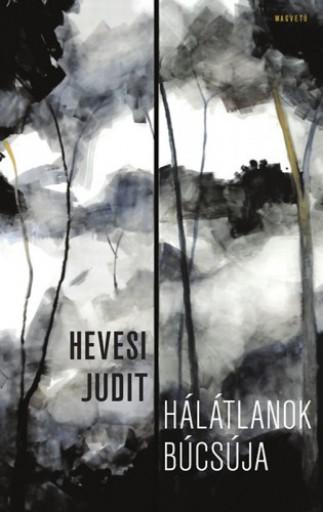 Hálátlanok búcsúja - Ekönyv - Hevesi Judit