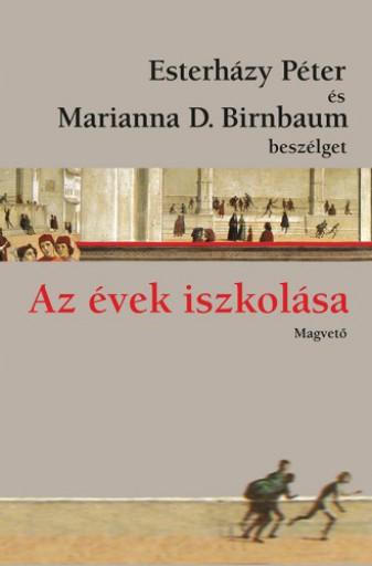 Az évek iszkolása - Ekönyv - Esterházy Péter