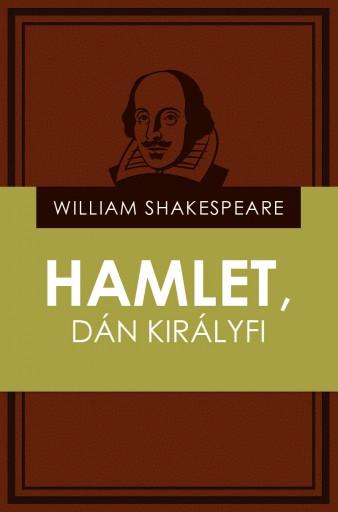 Hamlet, dán királyfi - Ekönyv - William Shakespeare