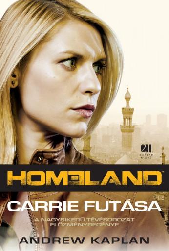 Homeland - Carrie futása  - Ekönyv - Andrew Kaplan