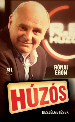 Húzós - Beszélgetések - Ekönyv - Rónai Egon