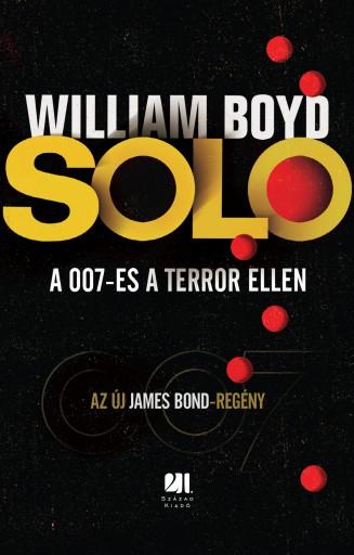 SOLO - A 007-es a terror ellen  - Ekönyv - William Boyd