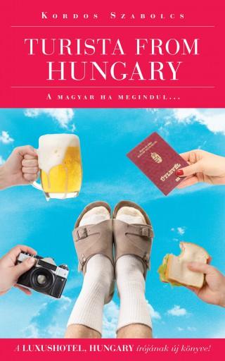 Turista from Hungary - A magyar ha megindul…  - Ekönyv - Kordos Szabolcs