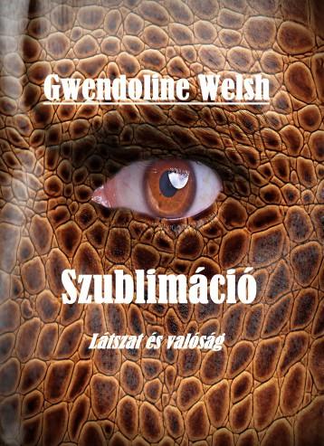 Szublimáció - Ebook - Gwendoline Welsh