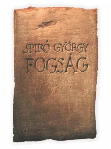 Fogság - Ebook - Spíró György
