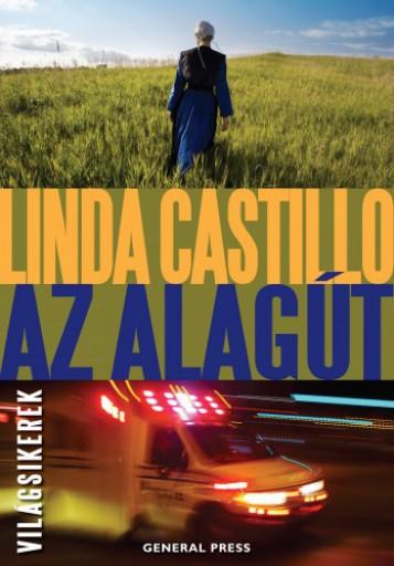Az alagút - Ekönyv - Linda Castillo