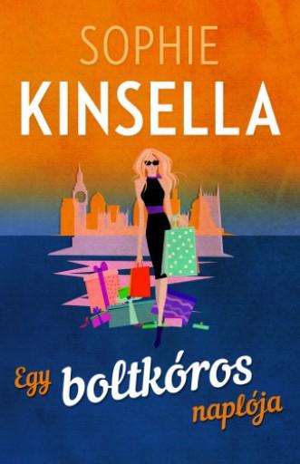 Egy boltkóros naplója - Ekönyv - Sophie Kinsella