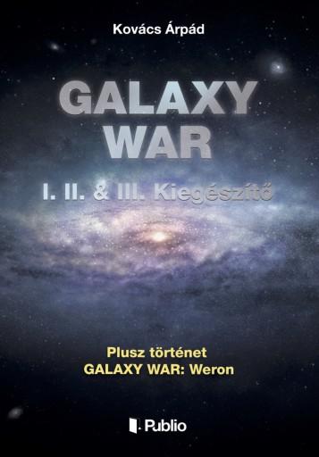 GALAXY WAR I. II. & III. Kiegészítő - Ekönyv - Kovács Árpád