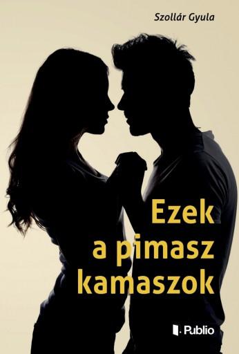 Ezek a pimasz kamaszok - Ekönyv - Szollár Gyula