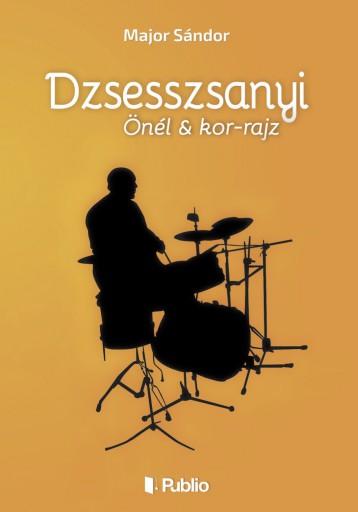 Dzsesszsanyi - Ekönyv - Major Sándor