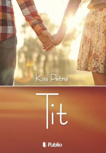 Tit - Ebook - Kiss Petra