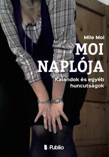 Moi naplója - Ebook - Mlle Moi