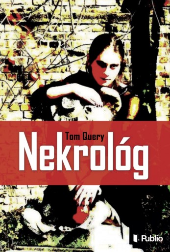 Nekrológ - Ekönyv - Tom Query