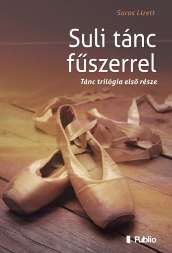 Suli tánc fűszerrel - Ekönyv - Soros Lizett