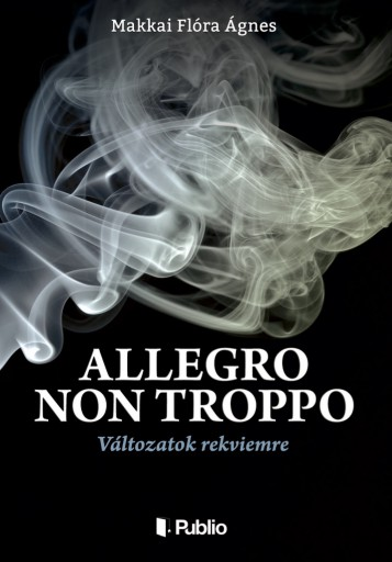 ALLEGRO NON TROPPO - Ekönyv - Makkai Flóra Ágnes