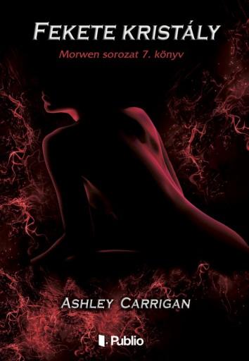 Fekete kristály - Ekönyv - Ashley Carrigan