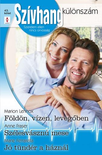 Szívhang különszám 43. kötet - Ekönyv - Marion Lennox, Anne Fraser, Marie Ferrarella