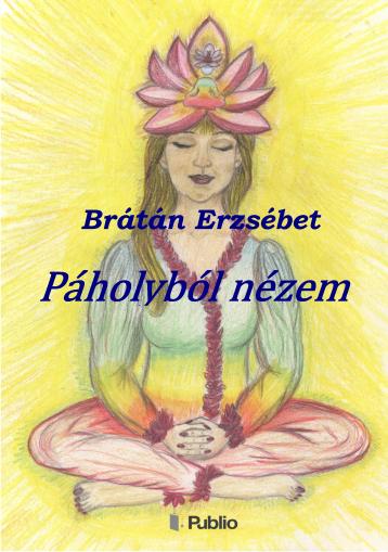 Páholyból nézem - Ekönyv - Brátán Erzsébet
