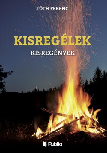 Kisregélek - Ekönyv - Tóth Ferenc