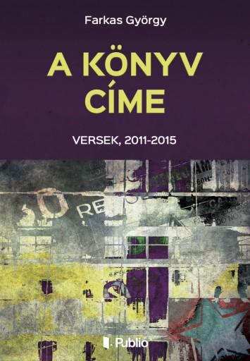 A könyv címe - Ekönyv - Farkas György