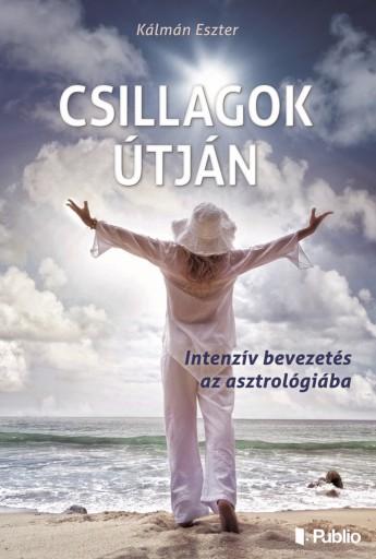Csillagok útján - Ekönyv - Kálmán Eszter
