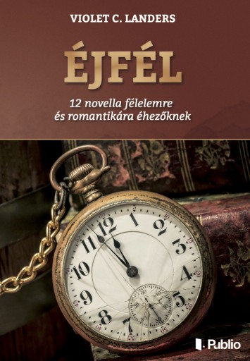 Éjfél - Ekönyv - Violet C. Landers