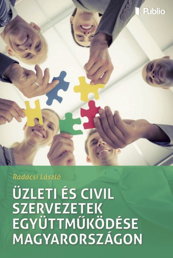 Üzleti és civil szervezetek együttműködése Magyarországon - Ekönyv - Dr. Radácsi László