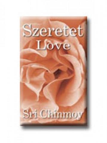 SZERETET - LOVE - Ekönyv - CHINMOY, SRI