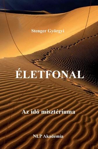 Életfonal – Az idő misztériuma - Ekönyv - Stenger Györgyi