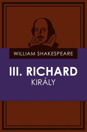 III. Richard király - Ekönyv - William Shakespeare