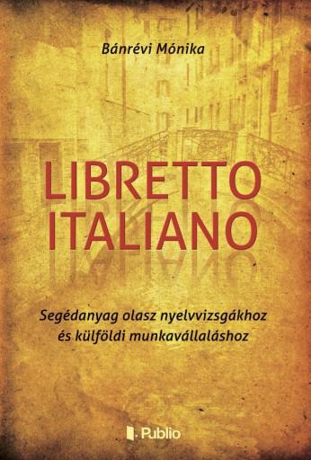 Libretto Italiano - Ebook - Bánrévi Mónika